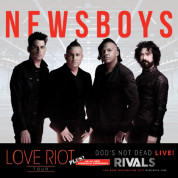 Newsboys: Love Riot Tour